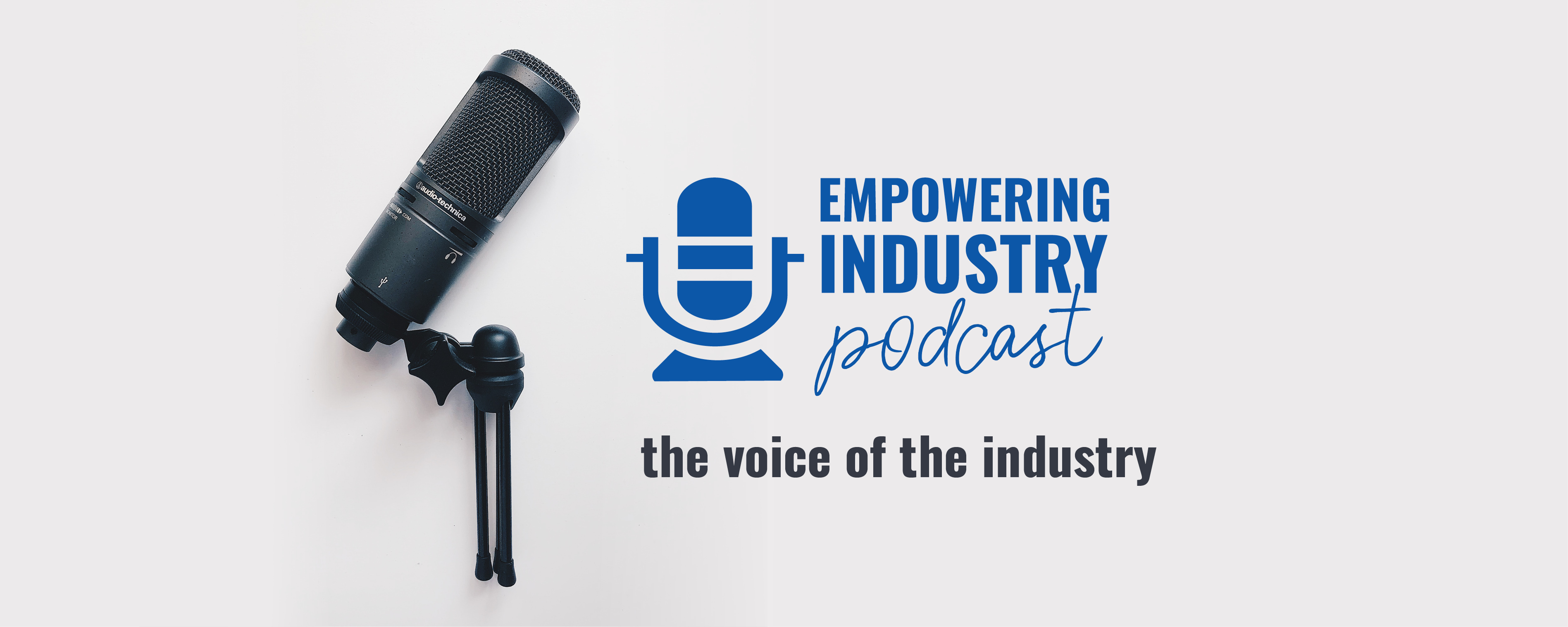 Empowering Industry Podcast